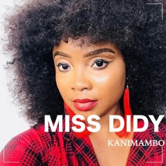 Miss Didy - Kanimambo (2018)