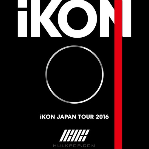 iKON – iKON JAPAN TOUR 2016 (ITUNES MATCH AAC M4A)