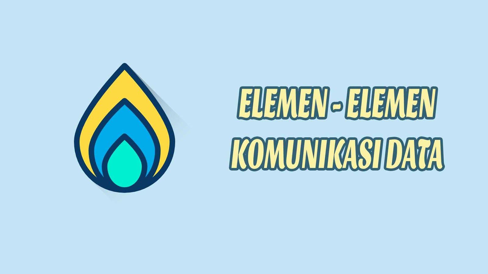 Elemen-elemen-komunikasi-data