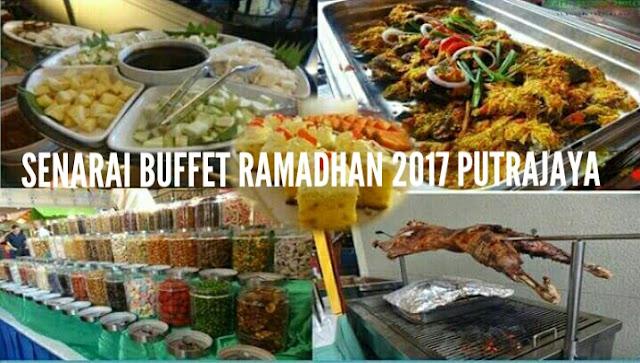 Senarai Buffet Ramadhan 2017 Di Putrajaya