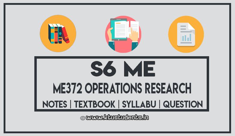 ME372 Operations Research - Notes | Textbook | Syllabus