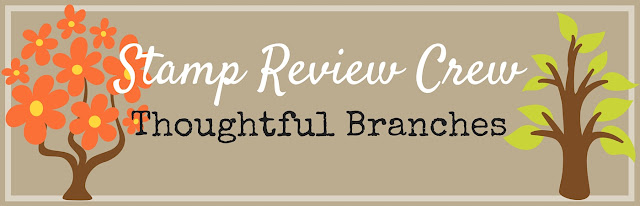http://stampreviewcrew.blogspot.com/2016/07/stamp-review-crew-thoughtful-branches.html
