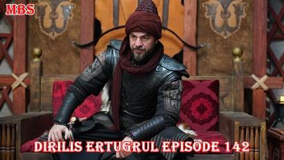 Diriliş Ertuğrul Episode 142