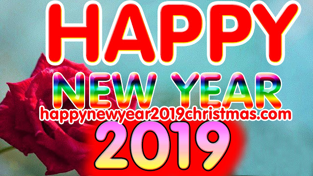 Happy New Year 2019 Greetings Wishes for friends