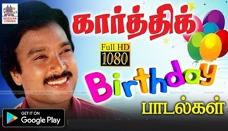Karthik birthday songs | Music Box