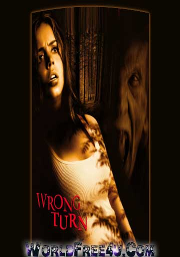 Poster Of Hollywood Film Wrong Turn (2003) In 300MB Compressed Size PC Movie Free Download At worldfree4u.com