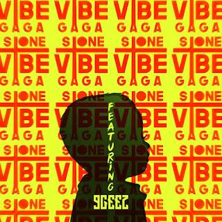 Musisc: Stone Gaga Feat 9Geez – Vibes @stone_gaga