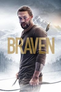 Nonton Stream dan Download Film Braven (2018) Film Subtitle Indonesia