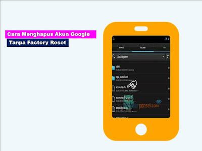 Cara Mudah Menghapus Akun Google Tanpa Factory Reset