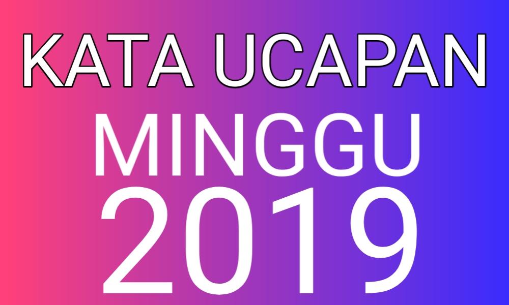 Kata Ucapan Hari Minggu Terbaru 2019