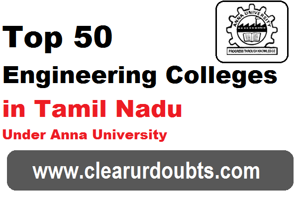 Top 50 Engineering Colleges in Tamilnadu 2016 Under Anna University