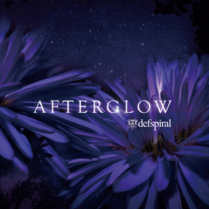 AFTERGLOW / defspiral