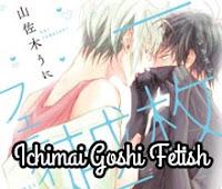 Ichimai Goshi Fetish