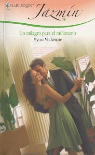 Myrna Mackenzie - Un Milagro Para El Millonario