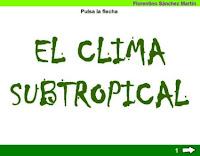 http://cplosangeles.juntaextremadura.net/web/edilim/tercer_ciclo/cmedio/climas_de_espana/clima_subtropical/clima_subtropical.html