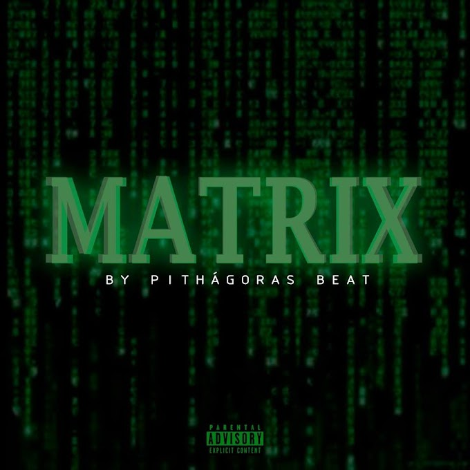 MATRIX - Coletânea de Beats (By Pithágoras Beat) (Download) (Negros Honestos)