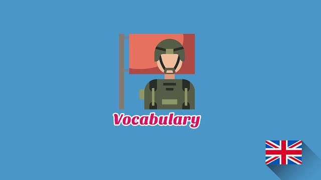 Kosakata Bahasa Inggris Militer Disertai Gambar, Audio Dan Pronunciation