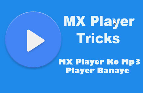 mx-player-par-mp3-kaise-play-kare