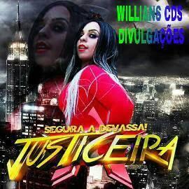 http://www.suamusica.com.br/marksonmodesto/a-justiceira-eletrodeira-2017