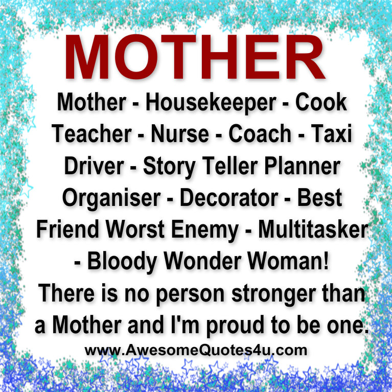 Awesome Quotes: MOTHER