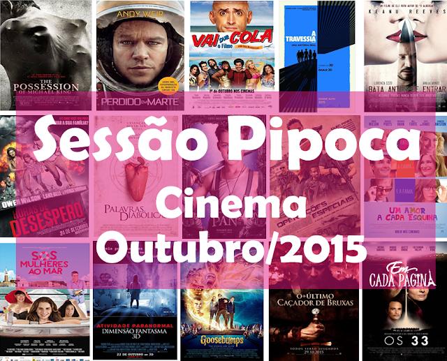 [Sessão Pipoca] Cinema - Outubro 2015