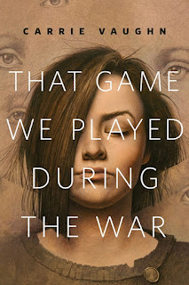 That Game We Played During the War - Carrie Vaughn [kindle] [mobi]