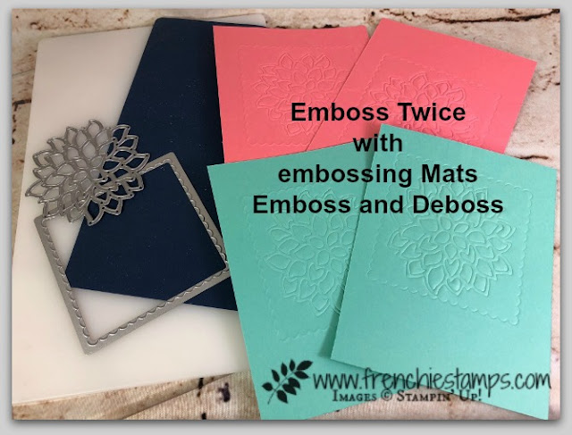 Embossing Mats, May Flower Die, embossing Twice, Stampin'Up!, Frenchiestamps,