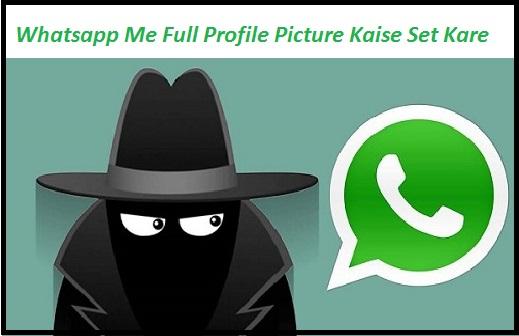Whatsapp-Me-Bina-Cropping-Ke-Profile-Picture-Kaise-Lagaye
