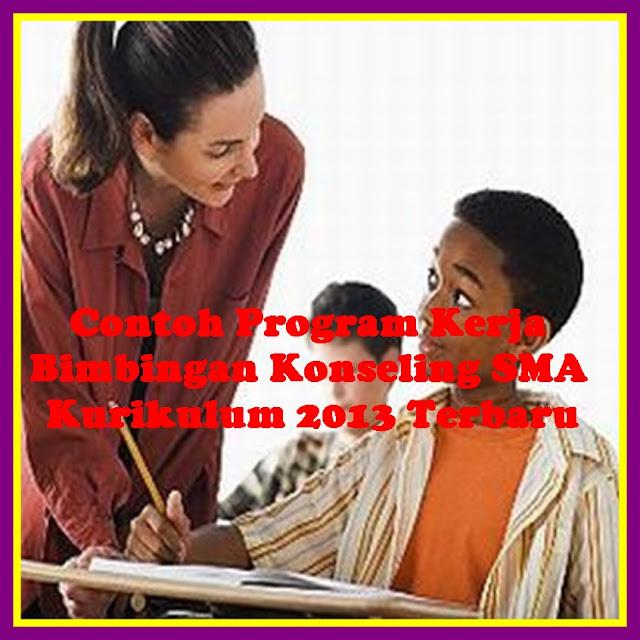 Contoh Program Kerja Bimbingan Kenseling SMA Kurikulum 2013