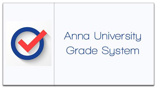 Anna University Grade/Mark System Results 2017 Chennai Madurai Coimbatore Trichy Tirunelveli