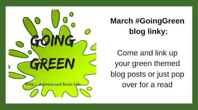 Come and see who has linked up to the March Going Green linky