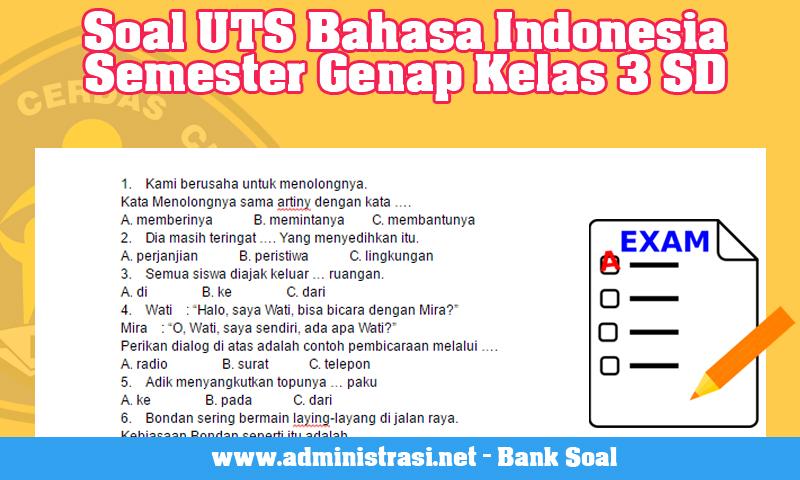 Soal UTS Bahasa Indonesia Semester Genap Kelas 3 SD