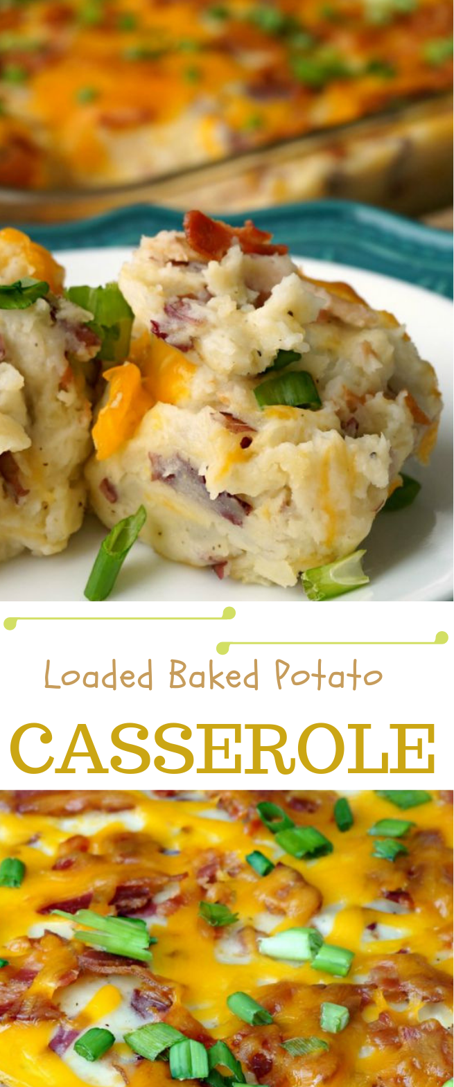 LOADED BAKED POTATO CASSEROLE RECIPE #dinner #eat