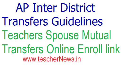 Inter District Transfers Guidelines 2018 Guidelines for Spouse Mutual Transfers Enroll