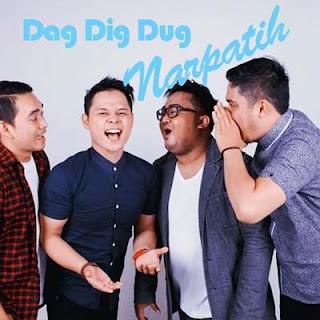 Lirik Lagu Dag Dig Dug - Narpatih