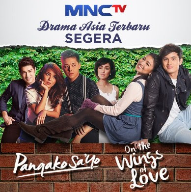 Ost Film On the Wings of Love MNCTV