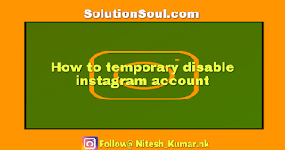 How to temporary disable my instagram account
