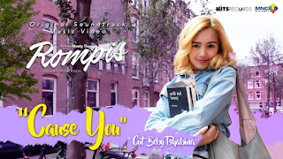 Beby Tshabina - Cause You (Ost Film Rompis)
