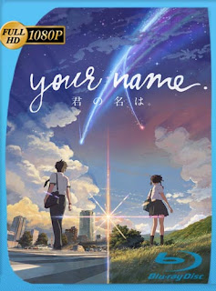 Your name [2017] HD [1080p] Latino [GoogleDrive] SilvestreHD
