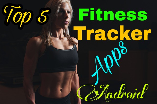 5 best fitness tracker apps for Android
