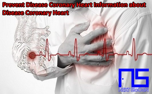 Coronary Heart Disease, Coronary Heart Disease Information, Coronary Heart Disease Article, Coronary Heart Disease Information, Coronary Heart Symptoms, Causes of Coronary Heart Disease, Factors Causing Coronary Heart Disease, Coronary Heart Disease Impacts, Coronary Heart Medication, Relief of Coronary Heart Symptoms, Overcoming Coronary Heart Symptoms, Coronary Heart Disease Symptoms, Coronary Heart Disease Management , Things to do with Coronary Heart, What is Coronary Heart, Definition of Coronary Heart, Information on Understanding Coronary Heart, Symptoms of Cause and How to Overcome Coronary Heart, Coronary Heart Detail Info, Tips to Relieve Coronary Heart, Tips to Overcome Coronary Heart Disease, Overview of Information About Coronary Heart, recognize the causes and symptoms of Coronary Heart, prevent Coronary Heart by knowing the symptoms and causes.