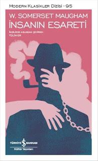İnsanın Esareti - W. Somerset Maugham