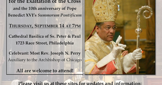 The Traditional Latin Mass in the Archdiocese of Philadelphia