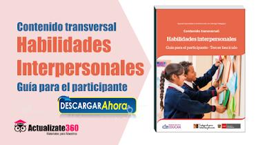 Contenido transversal Habilidades  Interpersonales Guía para el participante