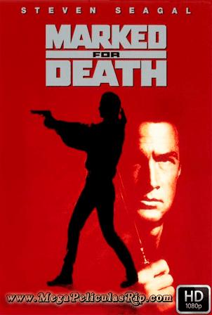 Marcado Para La Muerte [1080p] [Latino-Ingles] [MEGA]