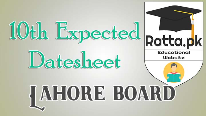Matric 10th Class Expected DateSheet 2017 Bise Lahore