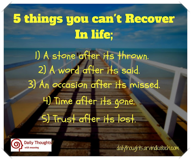 Things, recover, life, stone, word, time, trust, Daily thought, quote,
