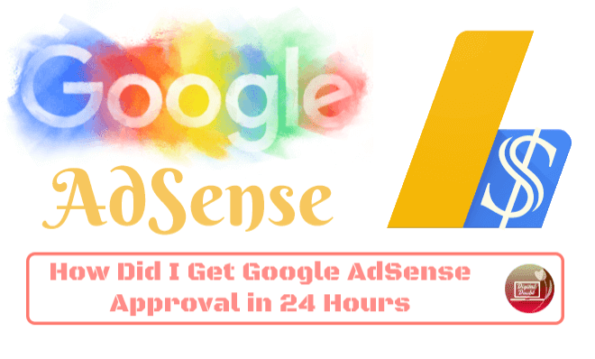 How-Did-I-Get-Google-AdSense-Approval