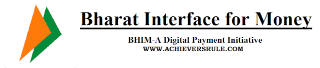Bharat Interface for Money (BHIM) - A Digital Payment Initiative