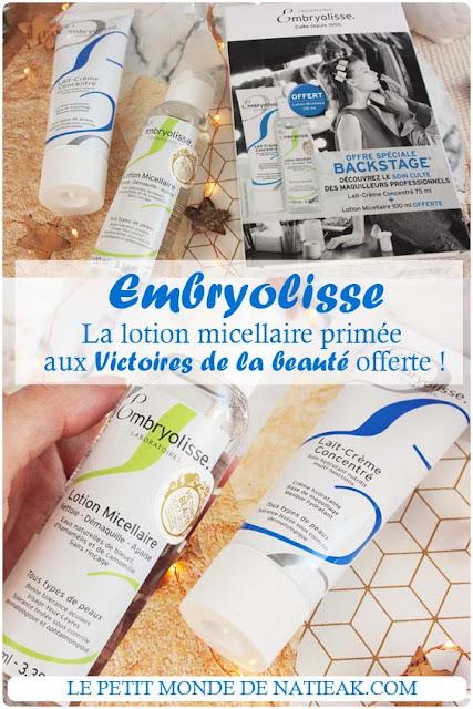 Coffret Backstage Embryolisse : le soin culte Lait-crème concentré et sa lotion micellaire primée offerte